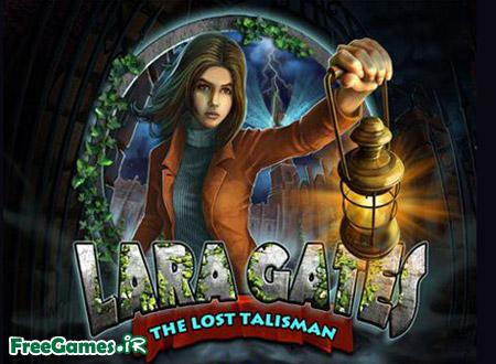 دانلود بازی طلسم گمشده - Lara Gates